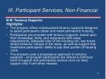 iii participant services non financial1