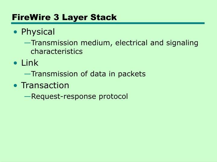 FireWire 3 Layer Stack