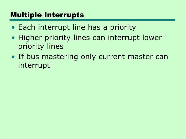 Multiple Interrupts