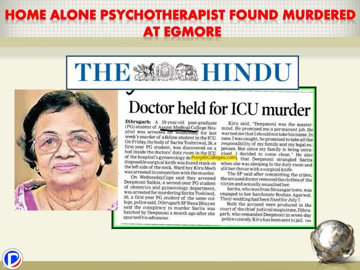 Home Alone Psychotherapist Found Murdered