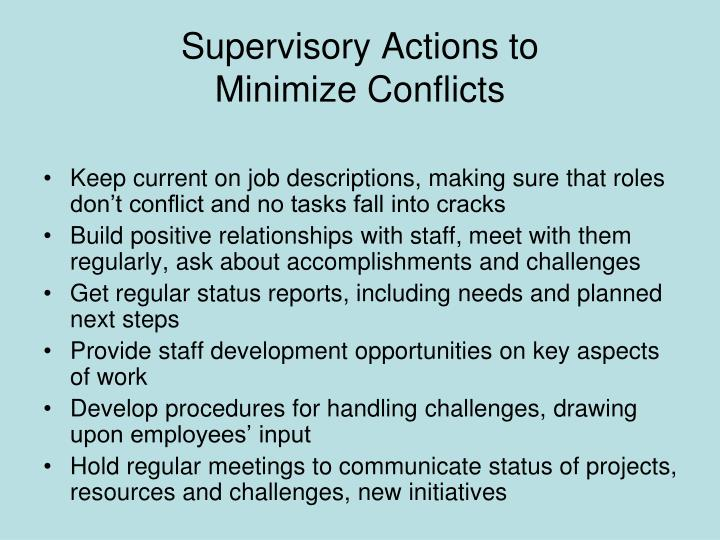Supervisory Actions to              Minimize Conflicts