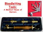 bloodletting tools a medical house of horrors