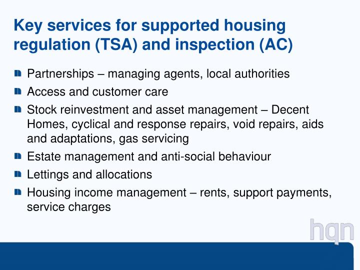Key services for supported housing regulation (TSA) and inspection (AC)