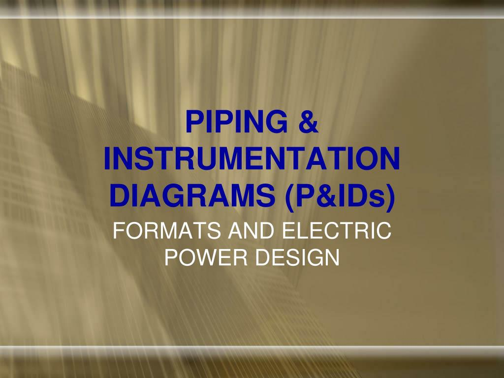 Ppt Piping Instrumentation Diagrams Pids Powerpoint Diagram Images P Ids N