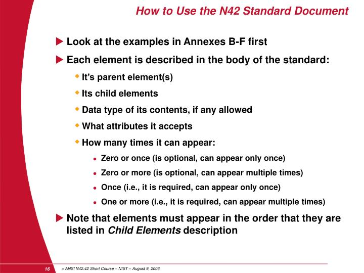 How to Use the N42 Standard Document