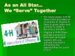 as an all star we serve together