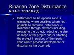 riparian zone disturbance n j a c 7 13 10 2 d1