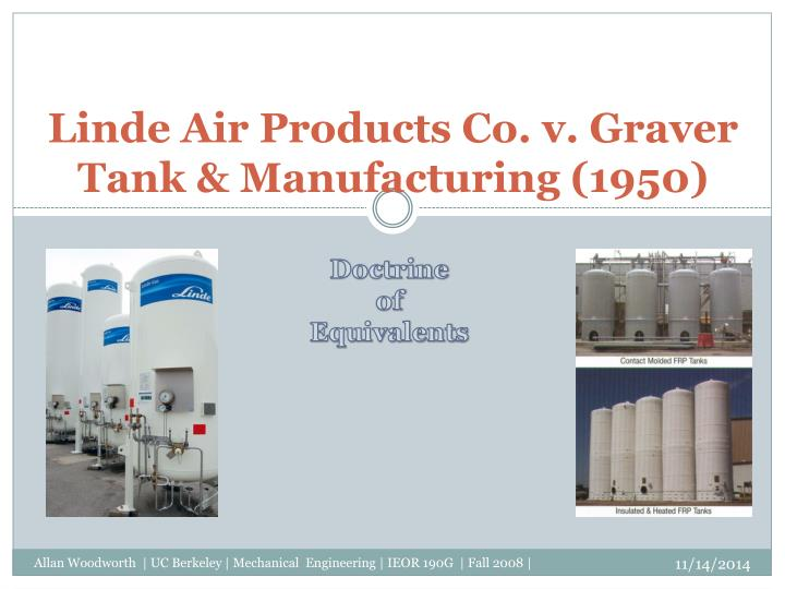 Linde air products co v graver tank manufacturing 1950