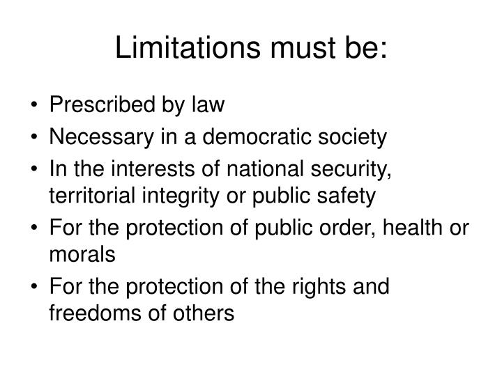 Limitations must be: