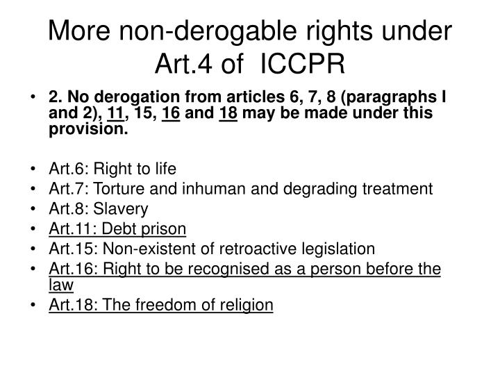 More non-derogable rights under Art.4 of  ICCPR