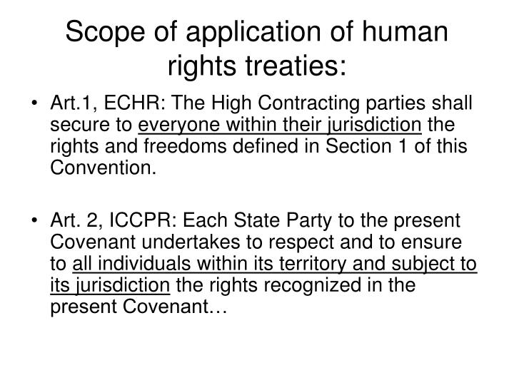 Scope of application of human rights treaties: