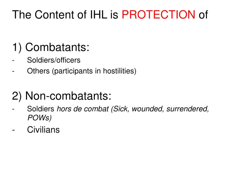 The Content of IHL is