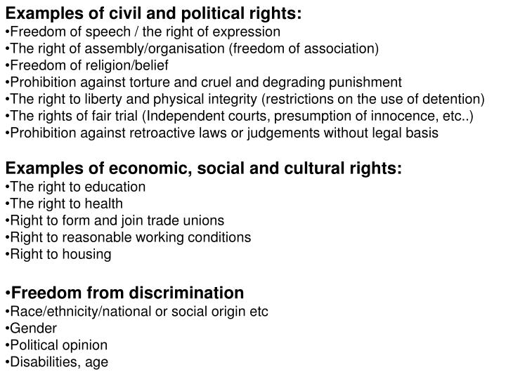 Examples of civil and political rights: