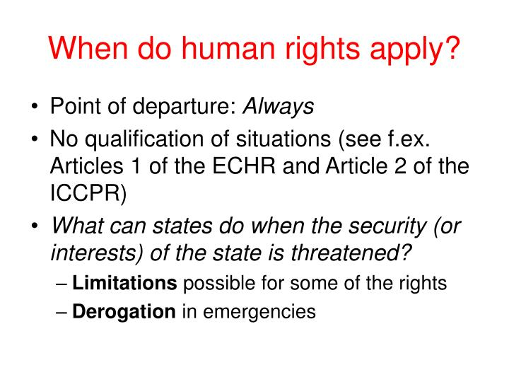 When do human rights apply?