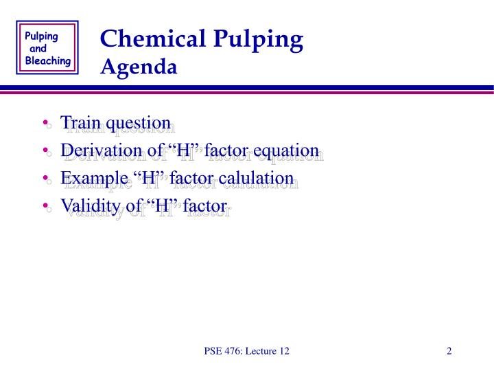 Chemical pulping agenda