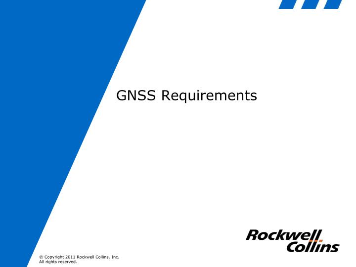 GNSS Requirements