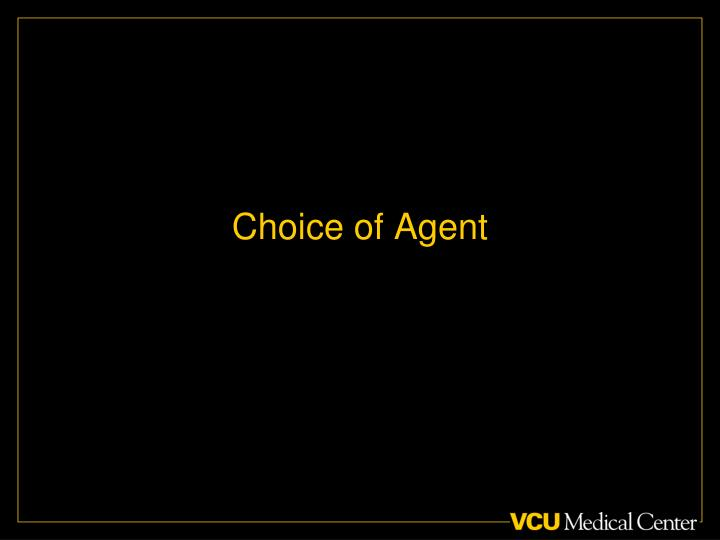Choice of Agent