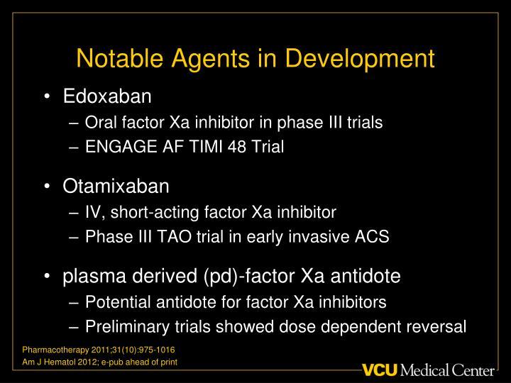 Notable Agents in Development