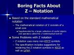boring facts about z notation