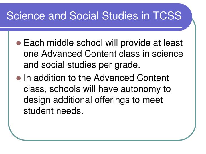 Science and Social Studies in TCSS
