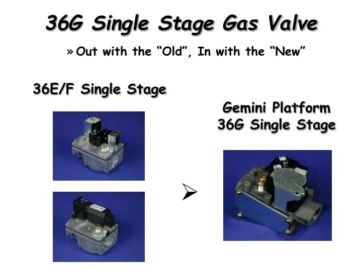 36G Single Stage Gas Valve