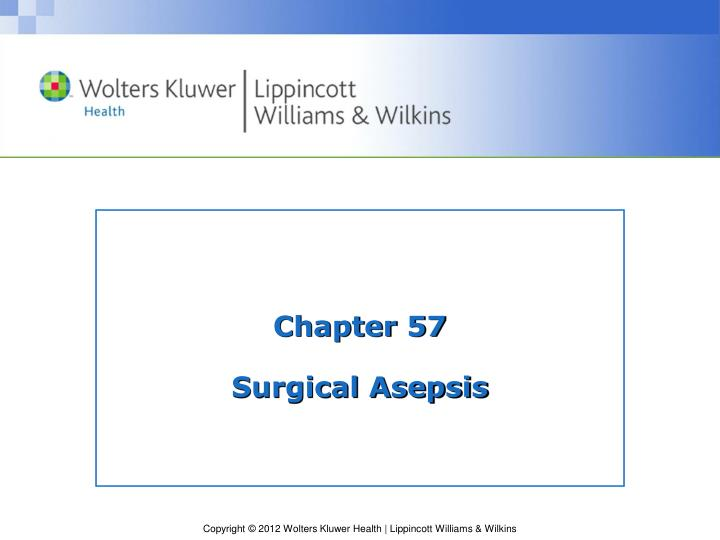 chapter 57 surgical asepsis n.