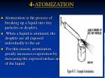 4 atomization