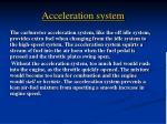 acceleration system