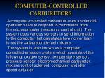computer controlled carburetors