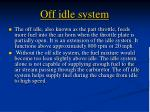 off idle system