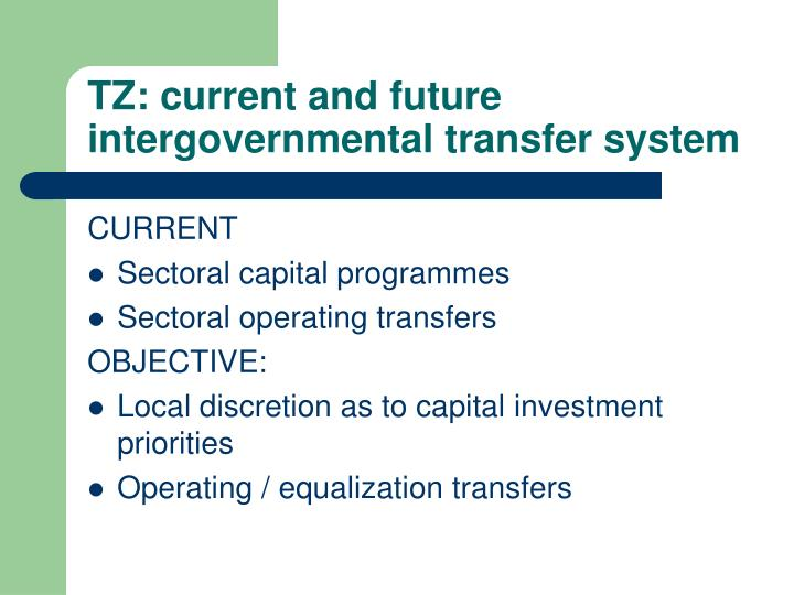 TZ: current and future intergovernmental transfer system
