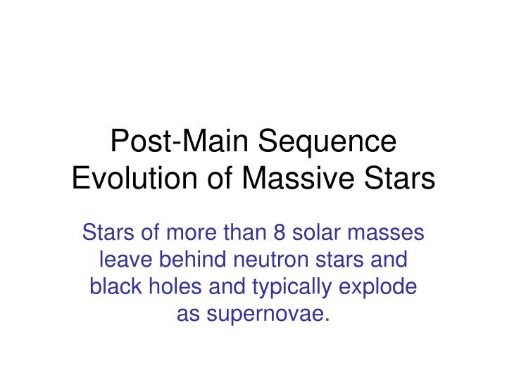 post main sequence evolution of massive stars n.