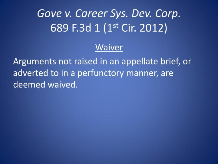 Gove v. Career Sys. Dev. Corp