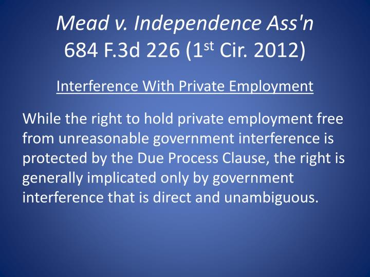 Mead v independence ass n 684 f 3d 226 1 st cir 2012