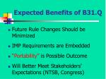 expected benefits of b31 q
