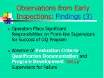 observations from early inspections findings 3