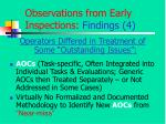 observations from early inspections findings 4