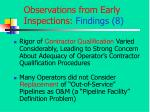 observations from early inspections findings 8