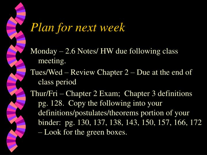 Plan for next week