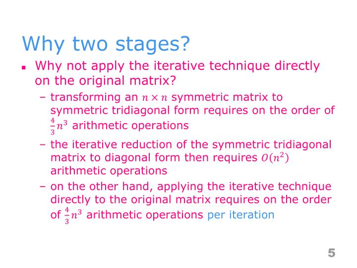 Why two stages?