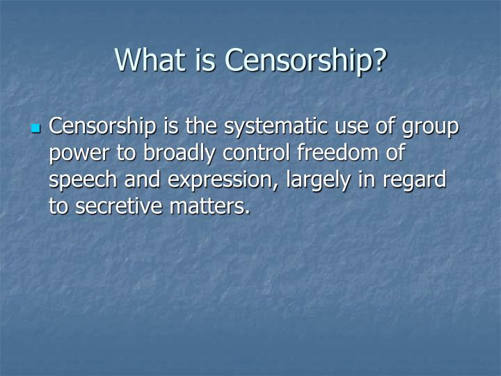 What is censorship