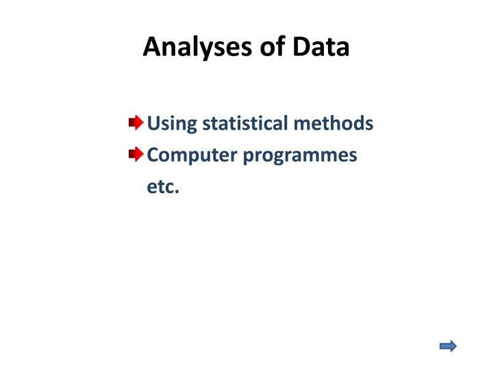 Analyses of Data