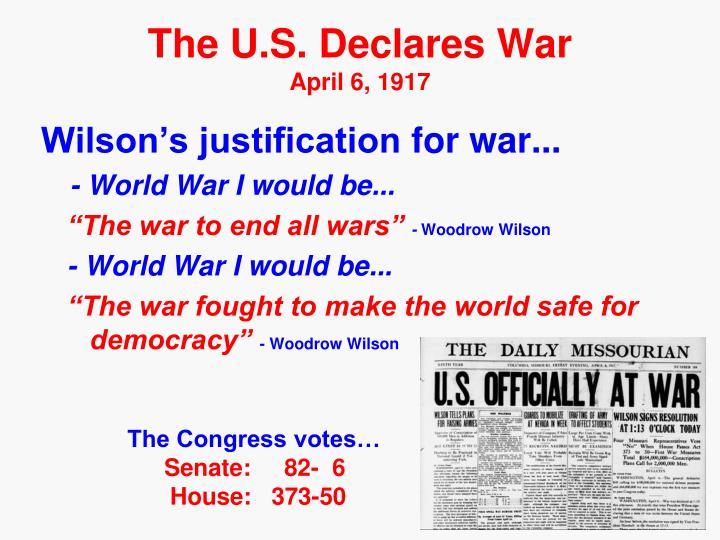 The U.S. Declares War