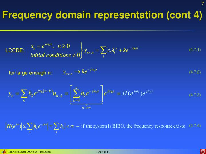 Frequency domain representation (cont 4)