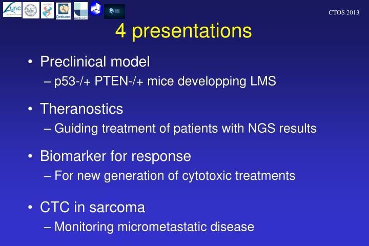 4 presentations