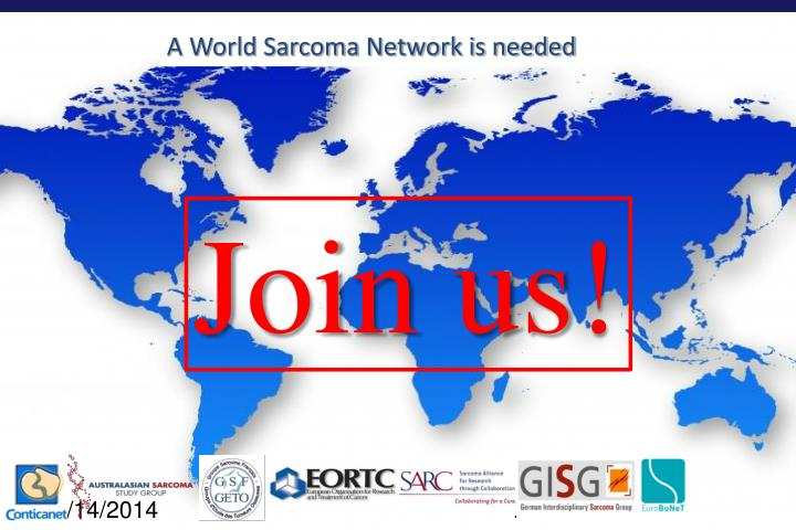 A World Sarcoma Network is needed