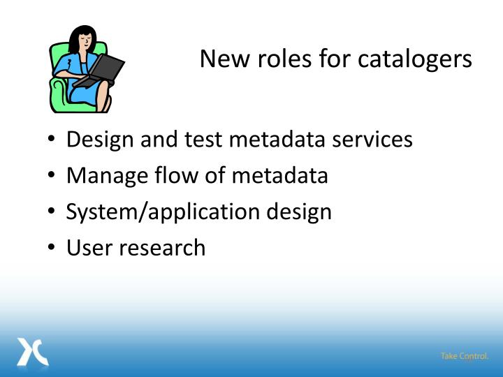 New roles for catalogers