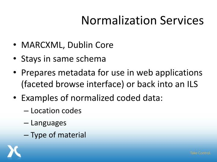 Normalization Services