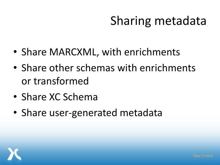 Sharing metadata