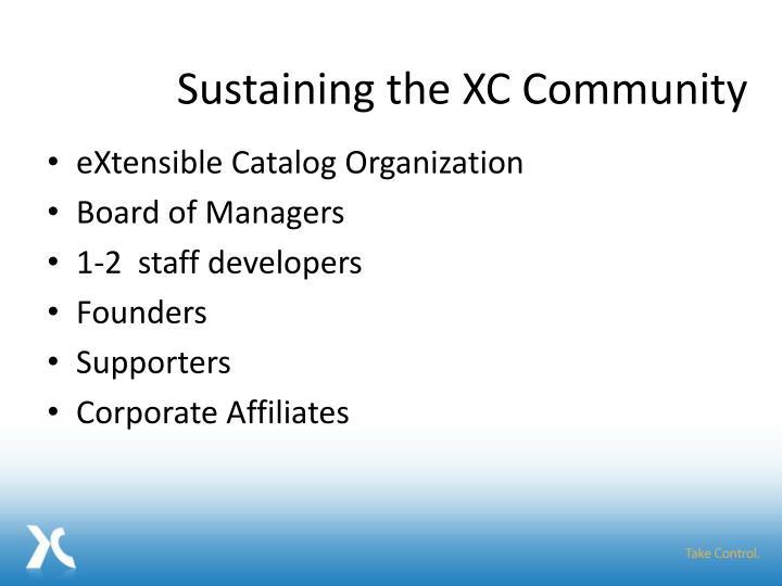 Sustaining the XC Community